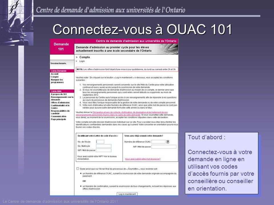Connectez-vous à OUAC 101 Tout d'abord :