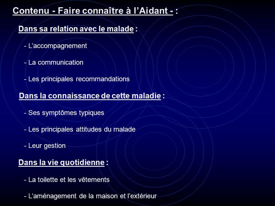 Contenu - Faire connaître à l'Aidant - :