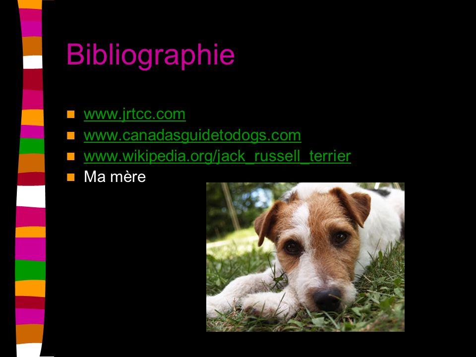 Bibliographie www.jrtcc.com www.canadasguidetodogs.com