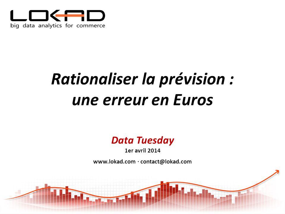 Rationaliser la prévision : une erreur en Euros