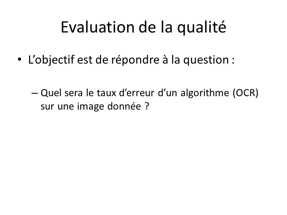 Evaluation de la qualité
