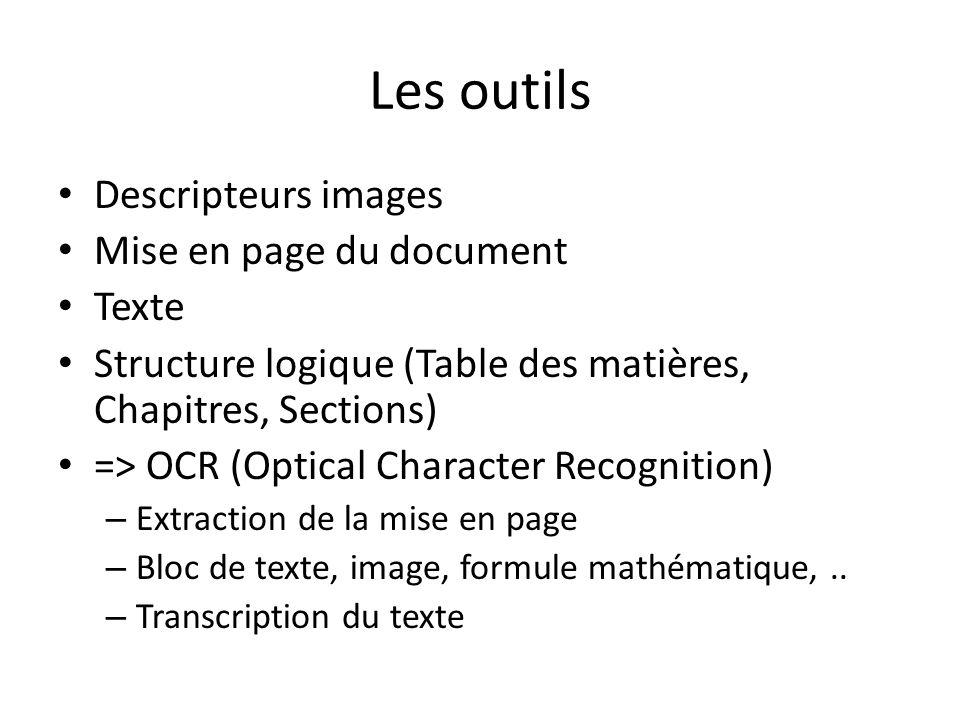 Les outils Descripteurs images Mise en page du document Texte