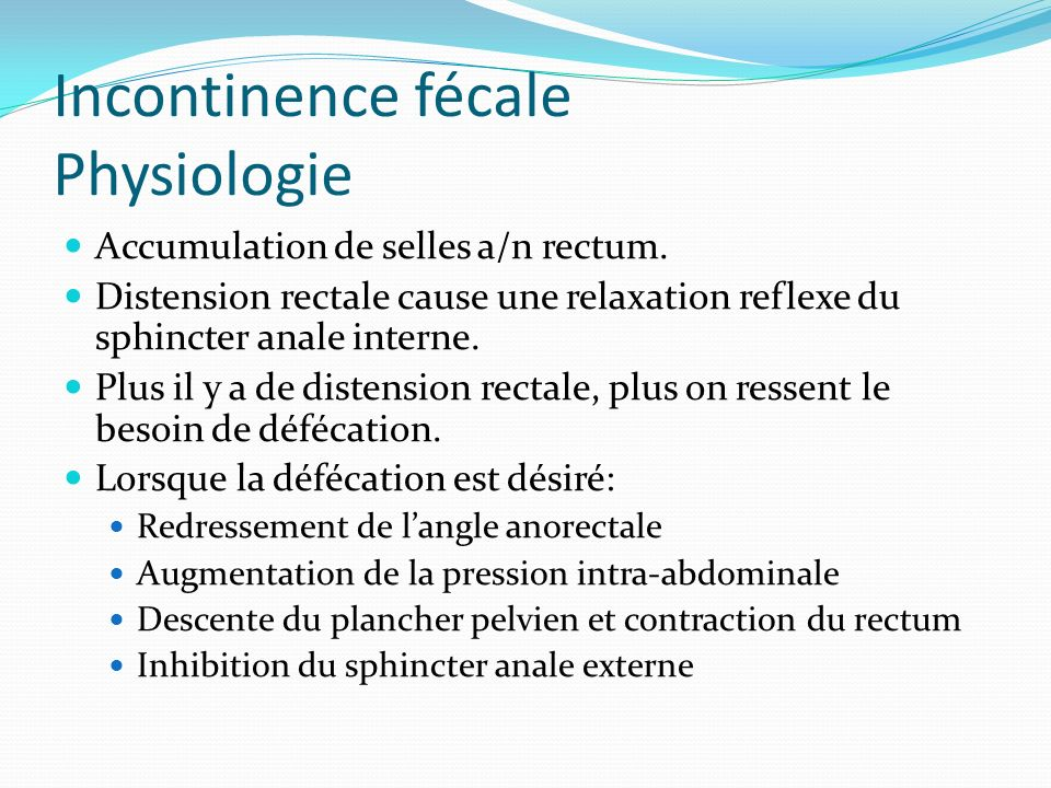 Incontinence fécale Physiologie