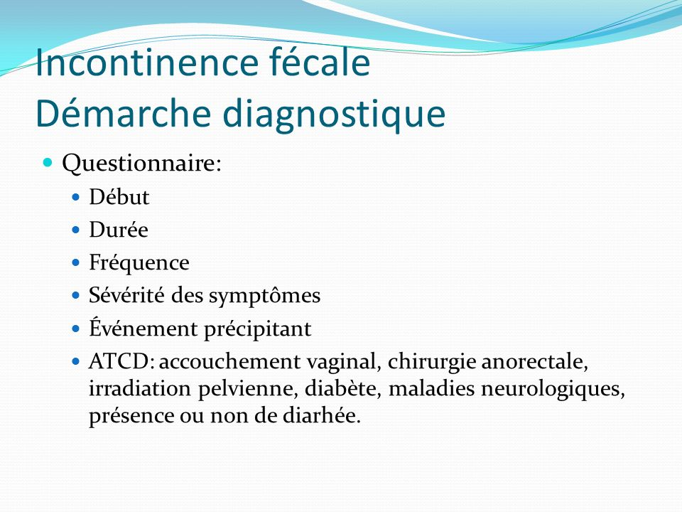 Incontinence fécale Démarche diagnostique
