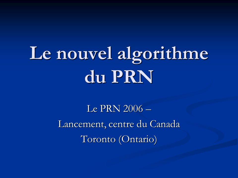 Le nouvel algorithme du PRN