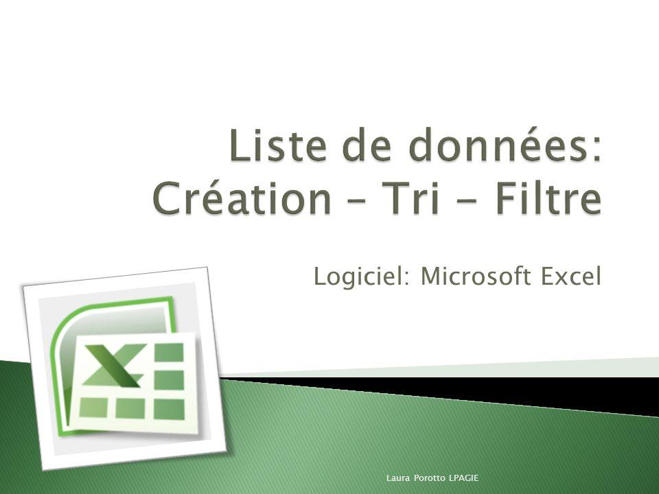 Liste de données: Création – Tri - Filtre