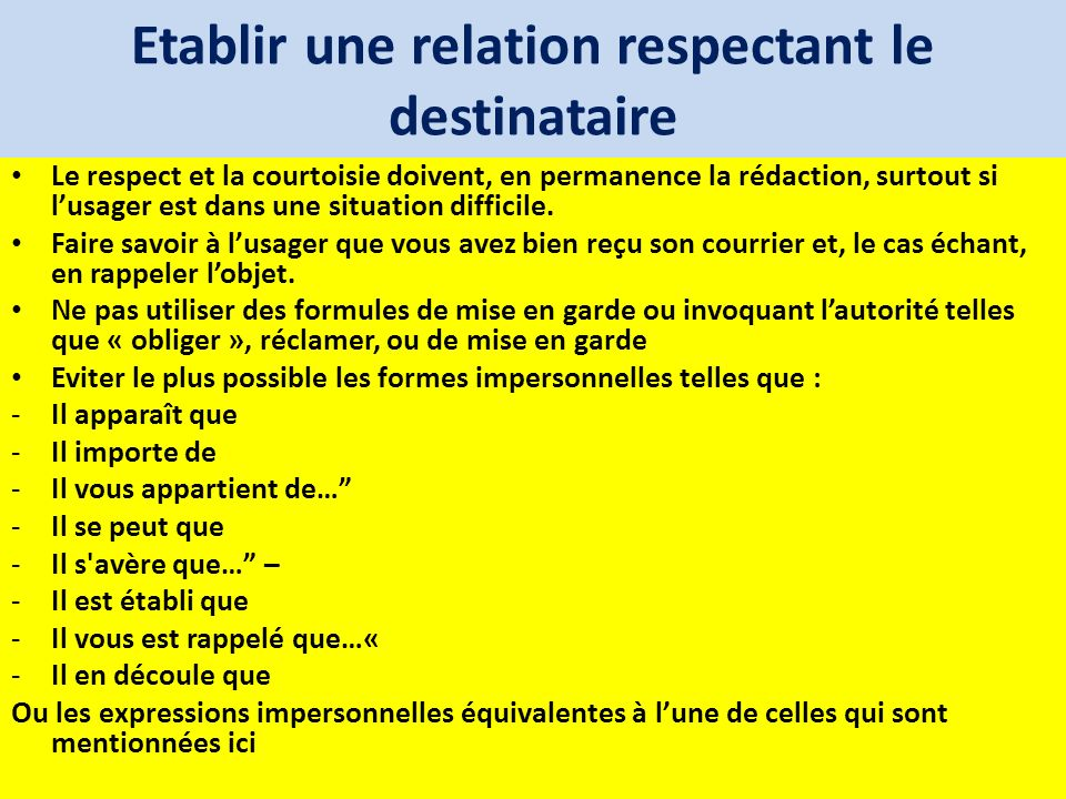 Etablir une relation respectant le destinataire