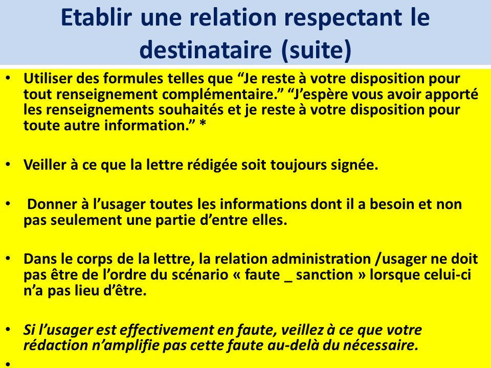 Etablir une relation respectant le destinataire (suite)
