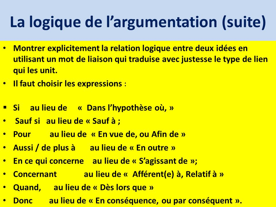 La logique de l'argumentation (suite)