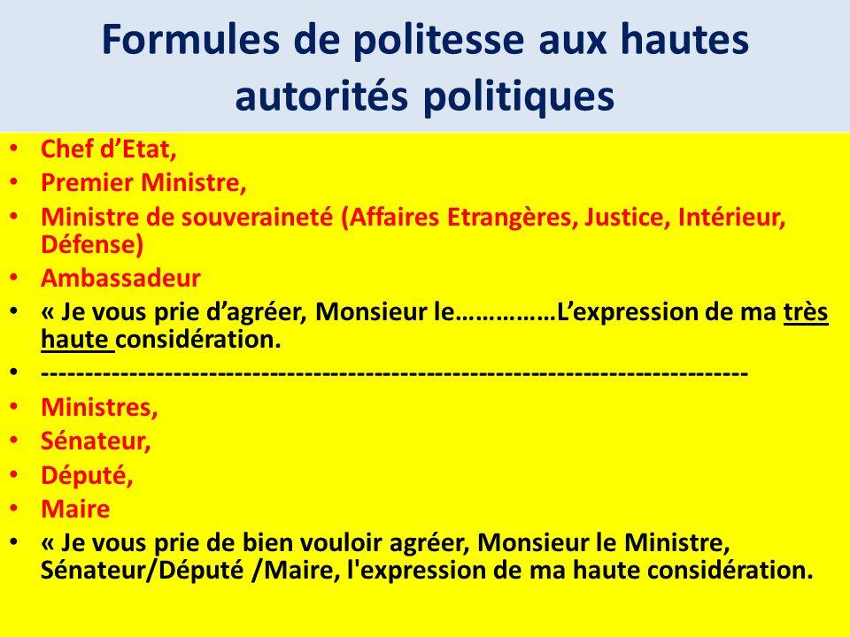 Formules de politesse aux hautes autorités politiques