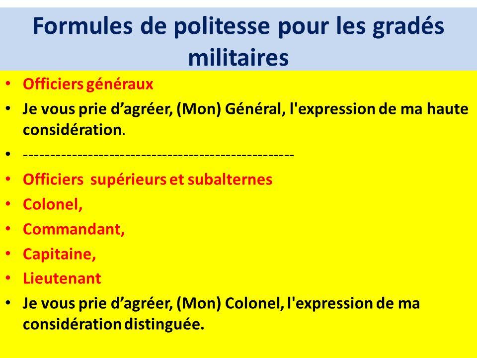 Formules de politesse pour les gradés militaires