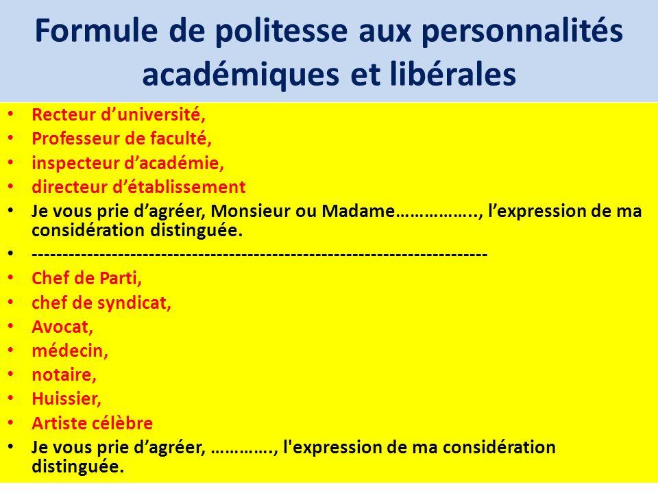 Formule de politesse aux personnalités académiques et libérales