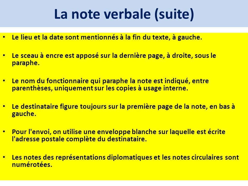 La note verbale (suite)