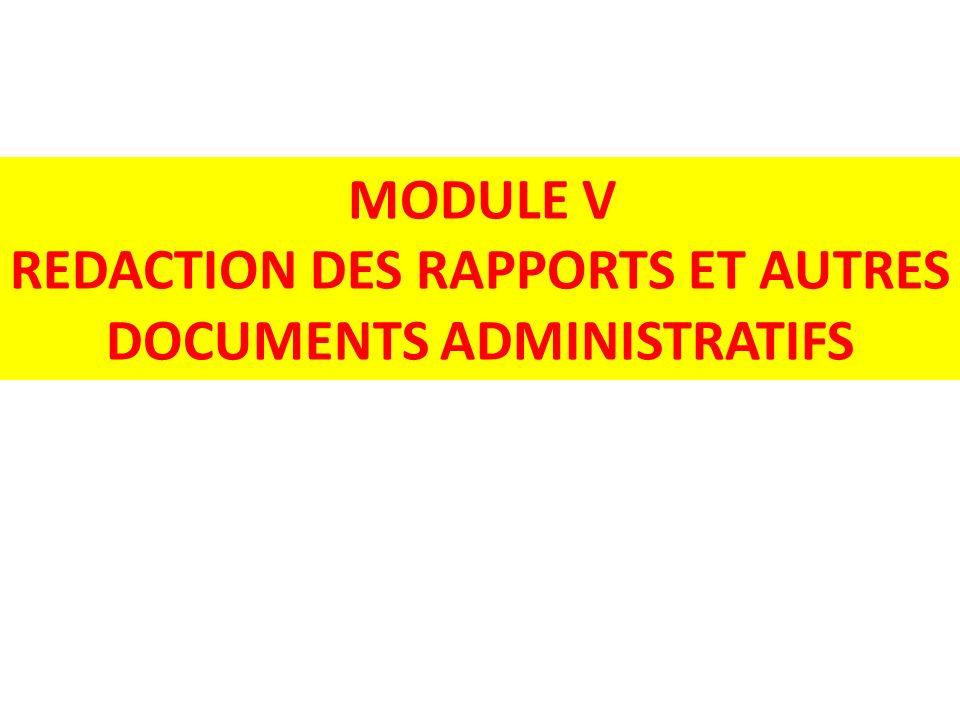 REDACTION DES RAPPORTS ET AUTRES DOCUMENTS ADMINISTRATIFS