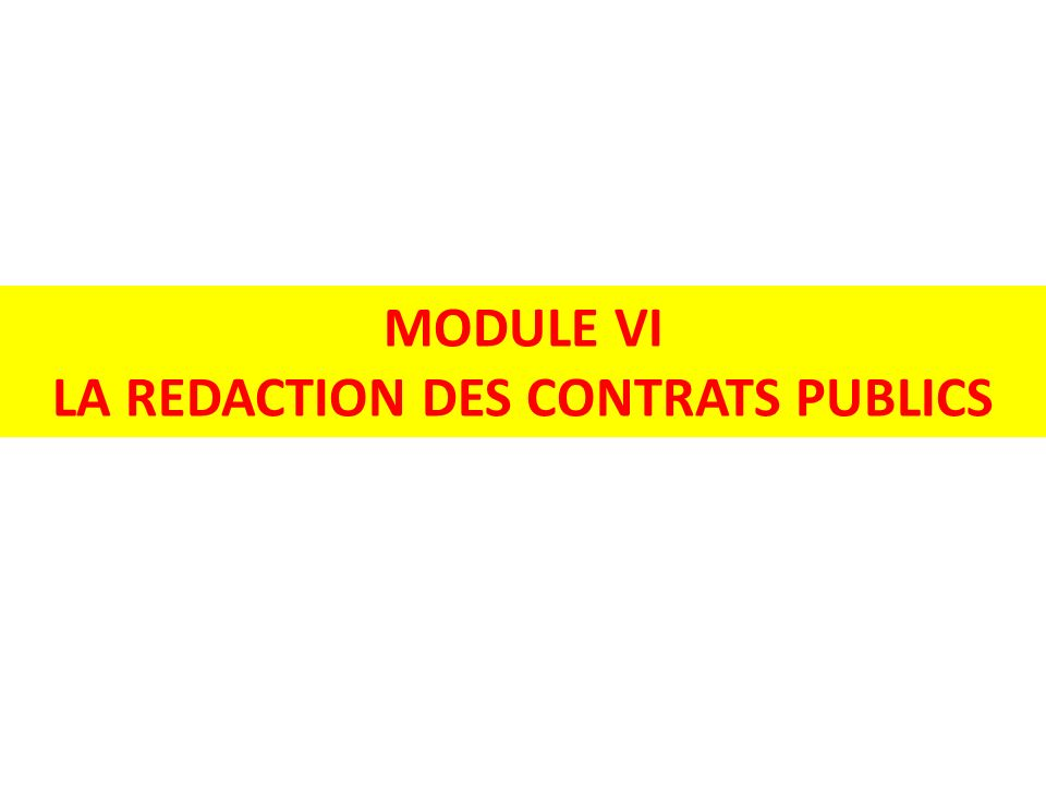 LA REDACTION DES CONTRATS PUBLICS