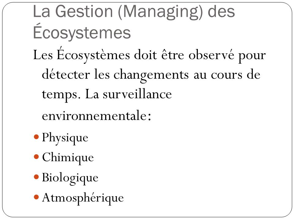 La Gestion (Managing) des Écosystemes