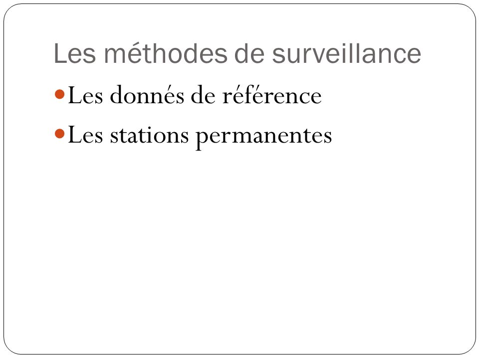 Les méthodes de surveillance