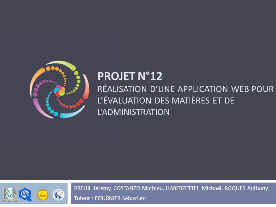 Projet N°12 Réalisation d'unE APPLICATION web pour l'évaluation des matières ET DE L'ADMINISTRATION