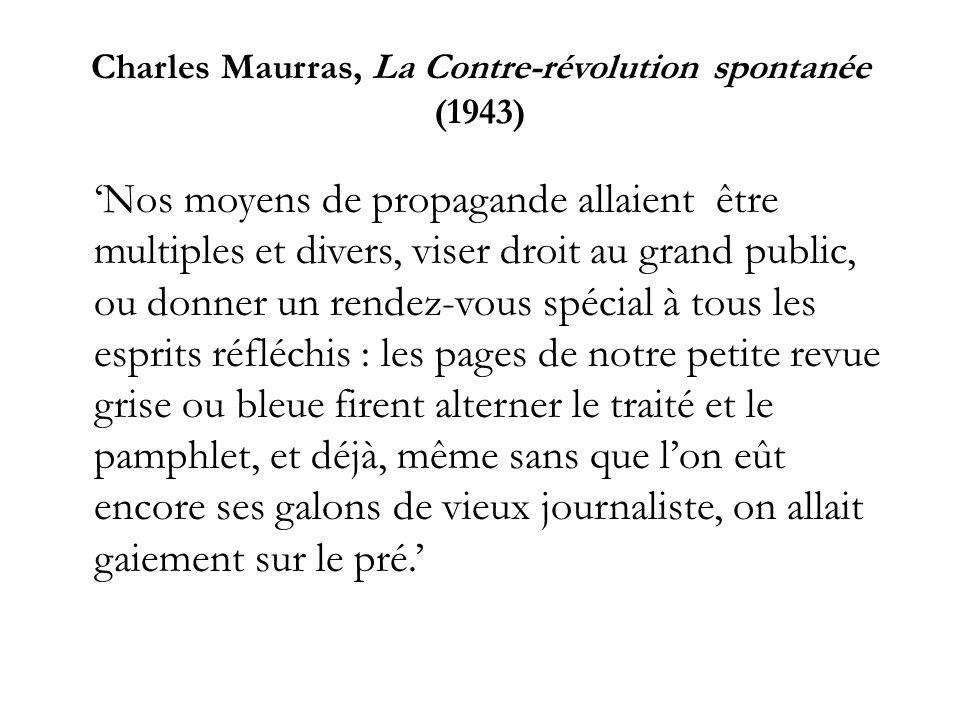 Charles Maurras, La Contre-révolution spontanée (1943)