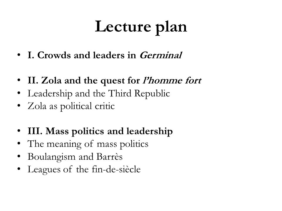 Lecture plan I. Crowds and leaders in Germinal