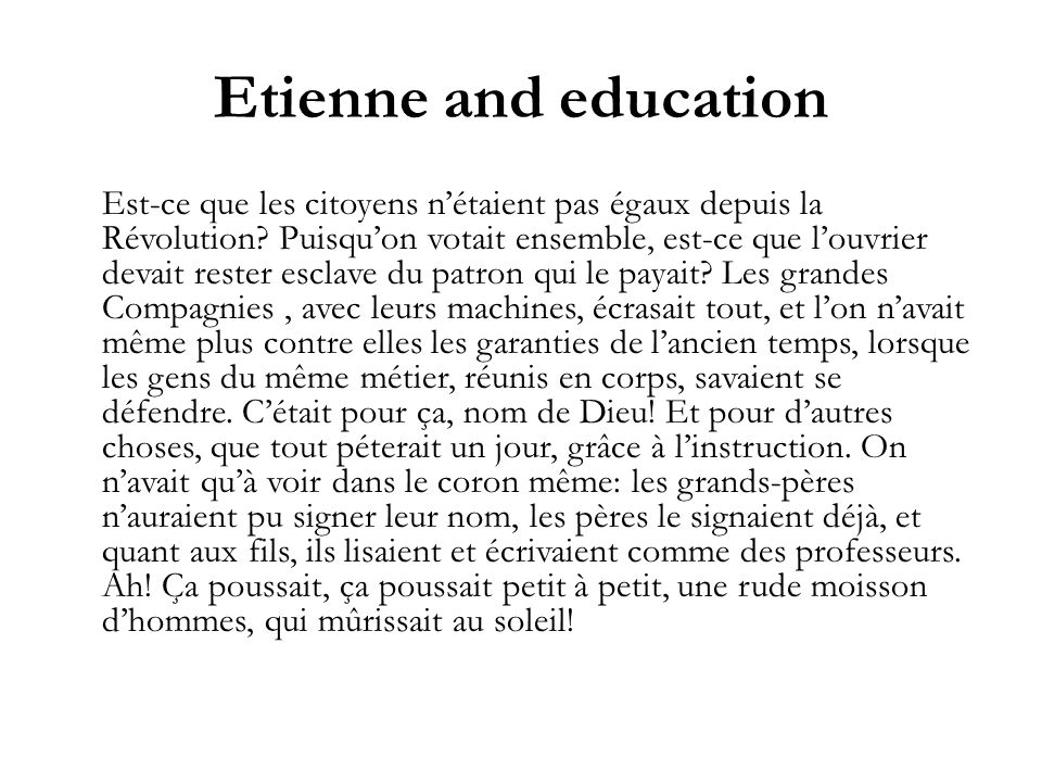 Etienne and education