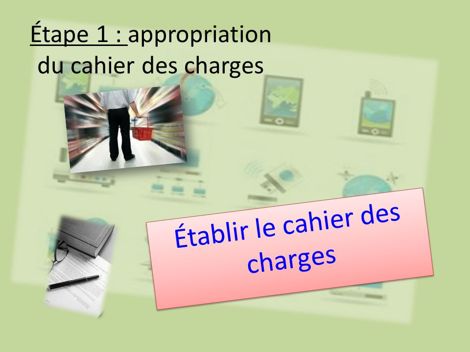 Étape 1 : appropriation du cahier des charges