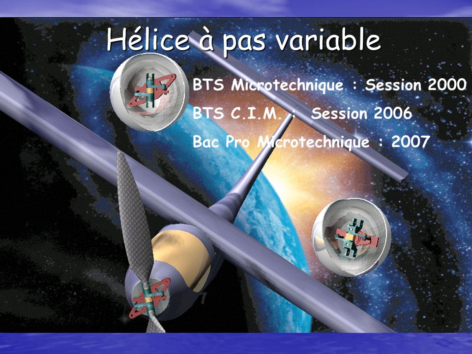 Hélice à pas variable BTS Microtechnique : Session 2000