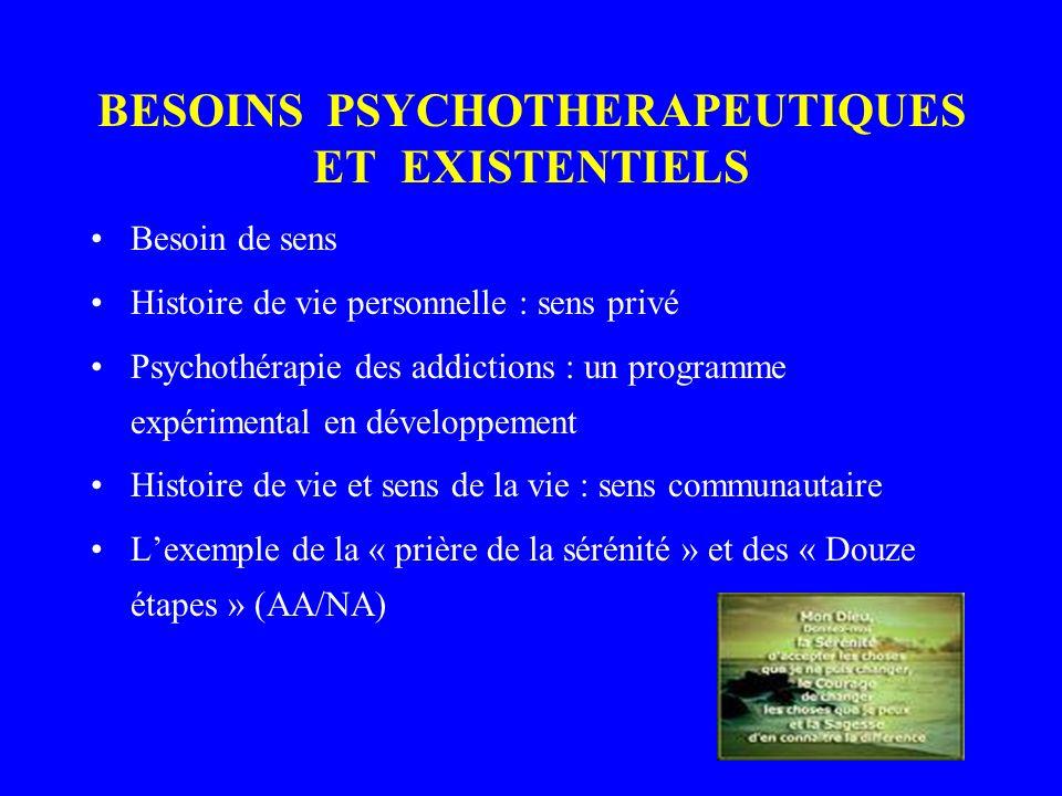 BESOINS PSYCHOTHERAPEUTIQUES ET EXISTENTIELS