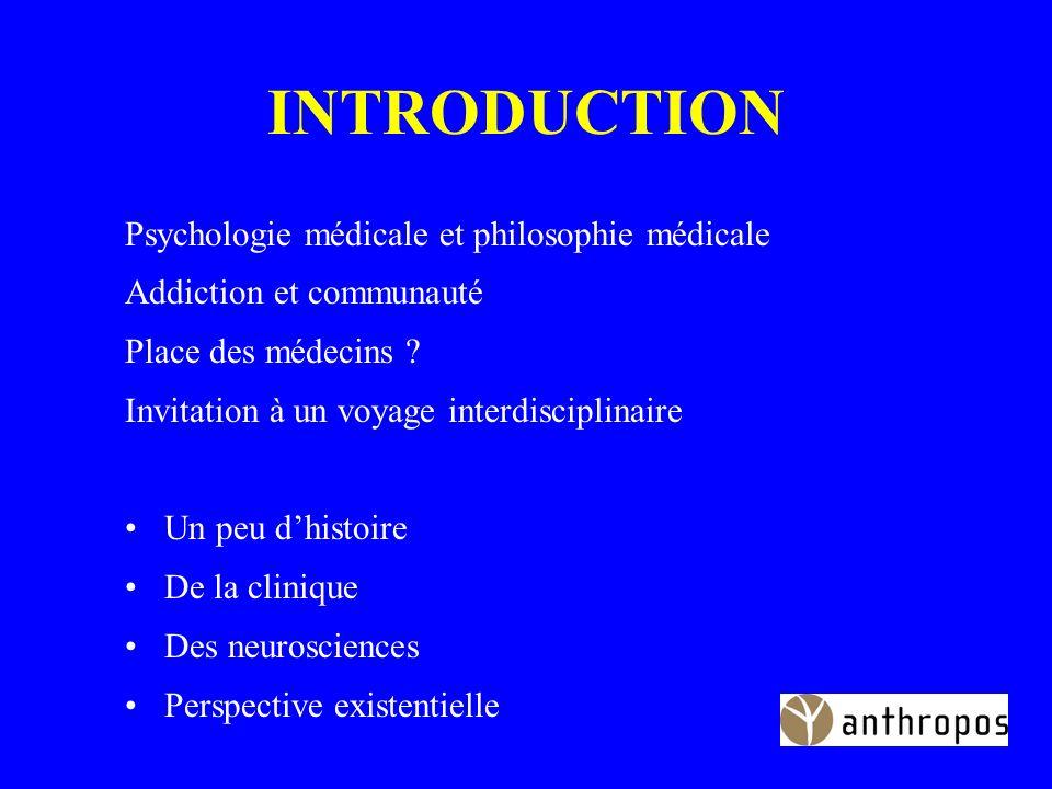 INTRODUCTION Psychologie médicale et philosophie médicale