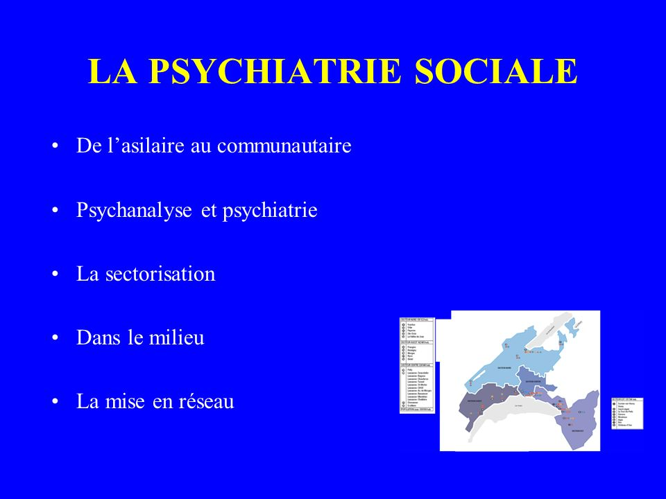 LA PSYCHIATRIE SOCIALE