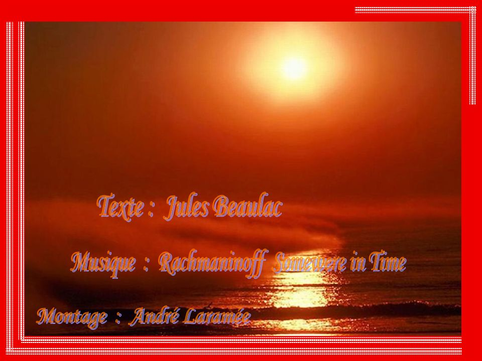 Musique : Rachmaninoff Somewere in Time