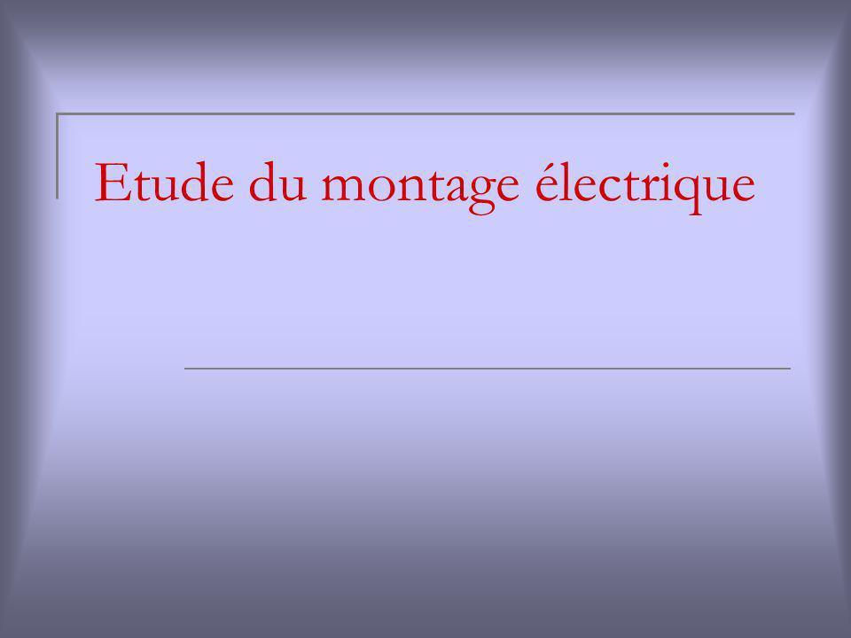 Etude du montage électrique
