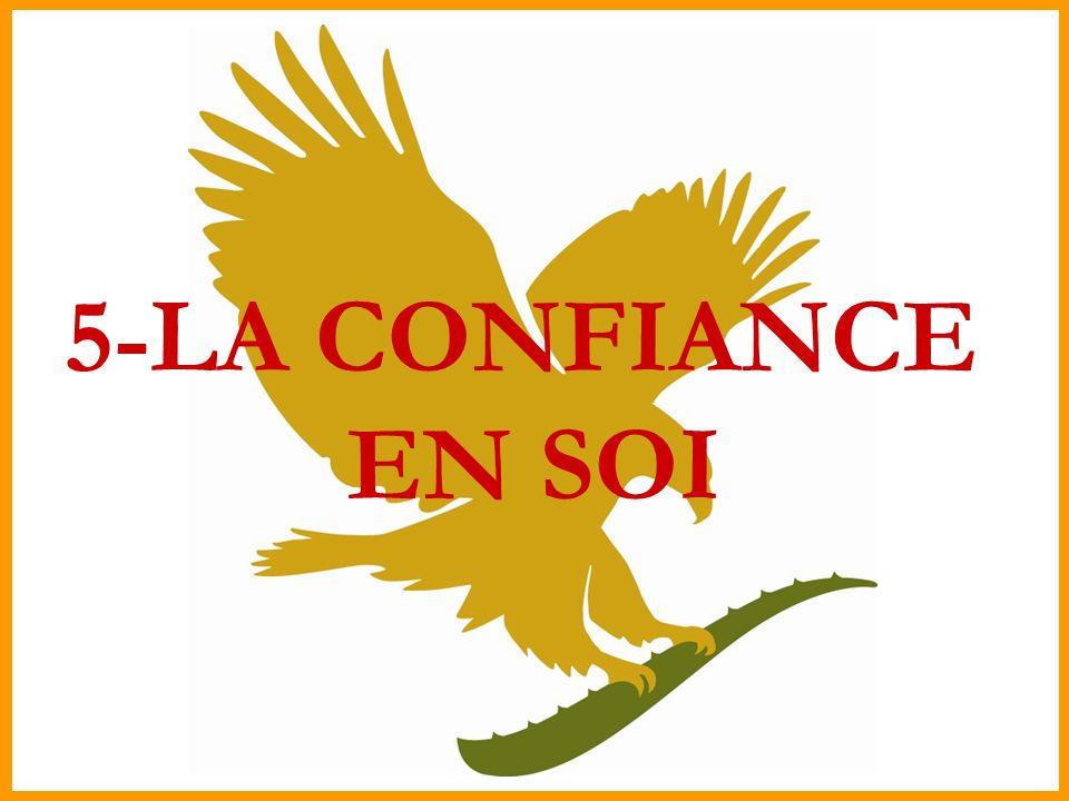 5-LA CONFIANCE EN SOI