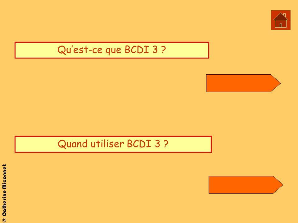 Qu'est-ce que BCDI 3 Quand utiliser BCDI 3