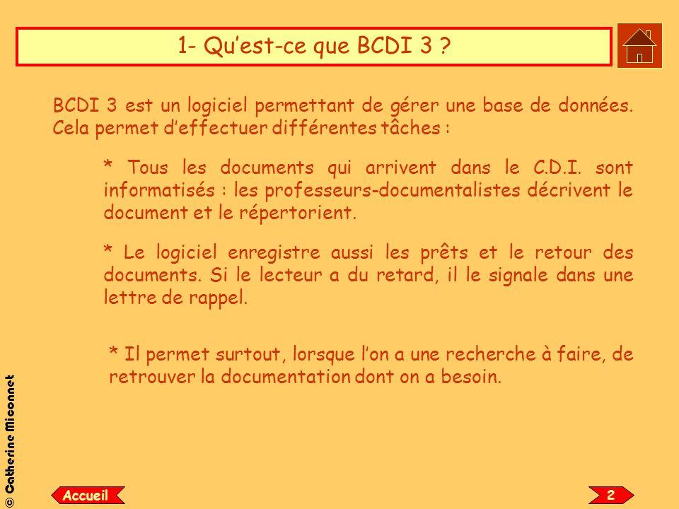 1- Qu'est-ce que BCDI 3 BCDI 3 est un logiciel permettant de gérer une base de données. Cela permet d'effectuer différentes tâches :