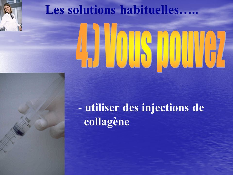 Les solutions habituelles…..