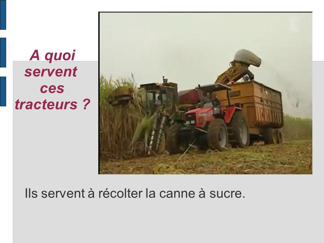 A quoi servent ces tracteurs