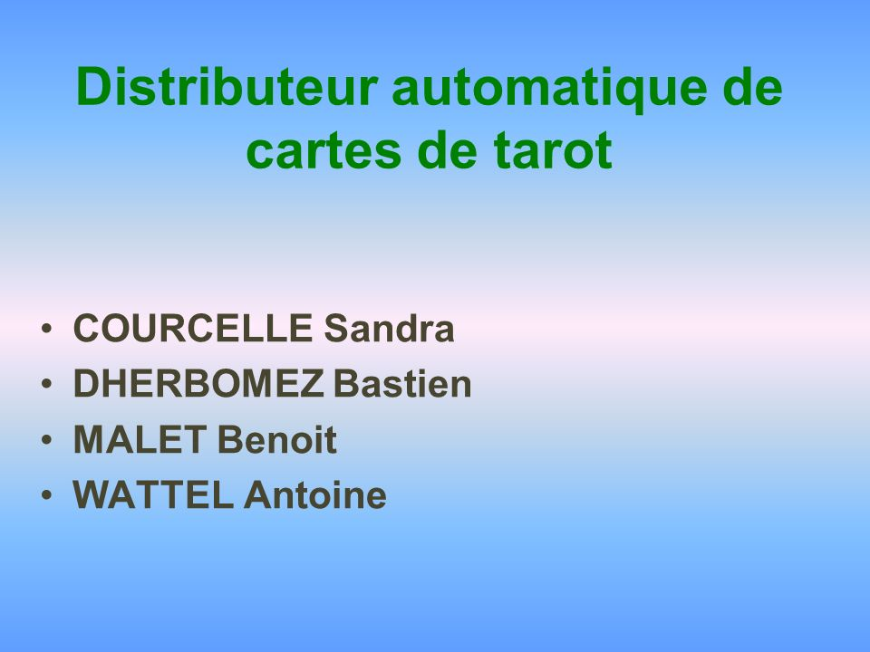 Distributeur automatique de cartes de tarot