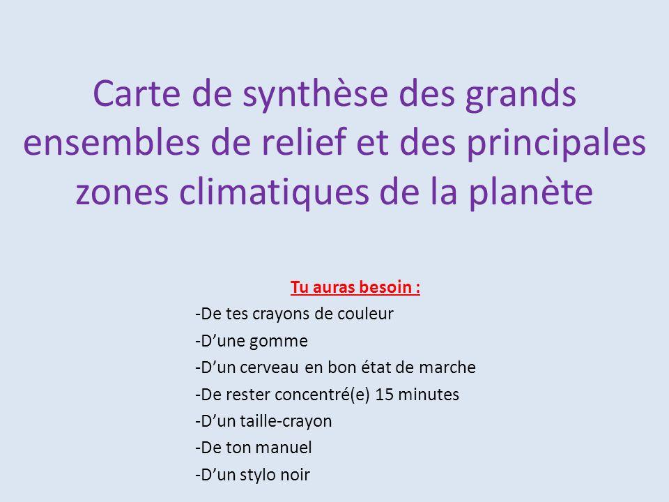 Carte de synthèse des grands ensembles de relief et des principales zones climatiques de la planète