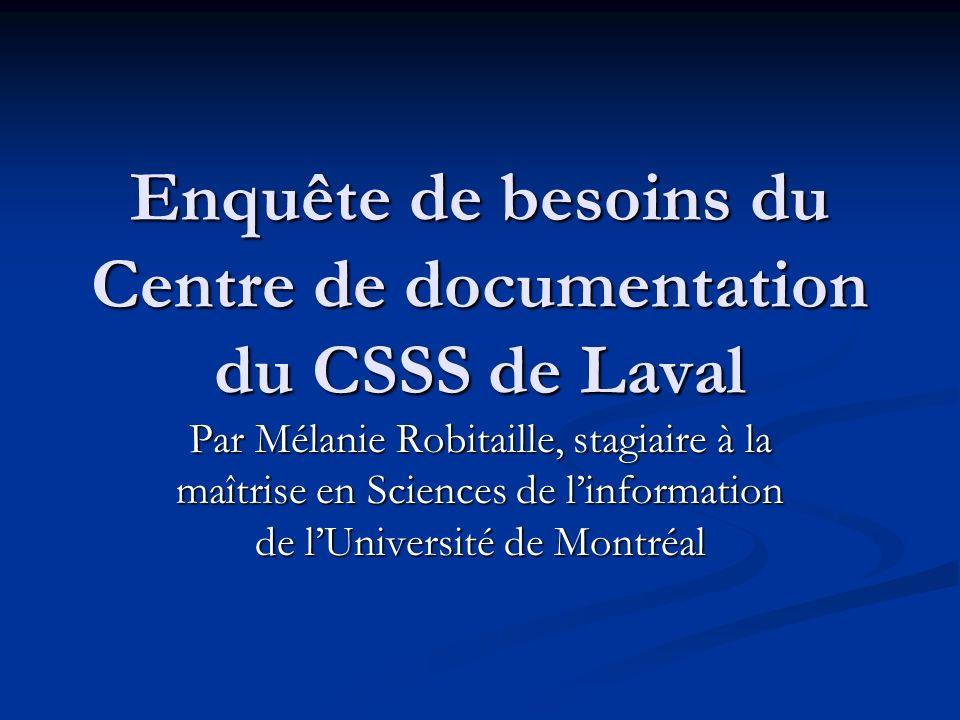 Enquête de besoins du Centre de documentation du CSSS de Laval