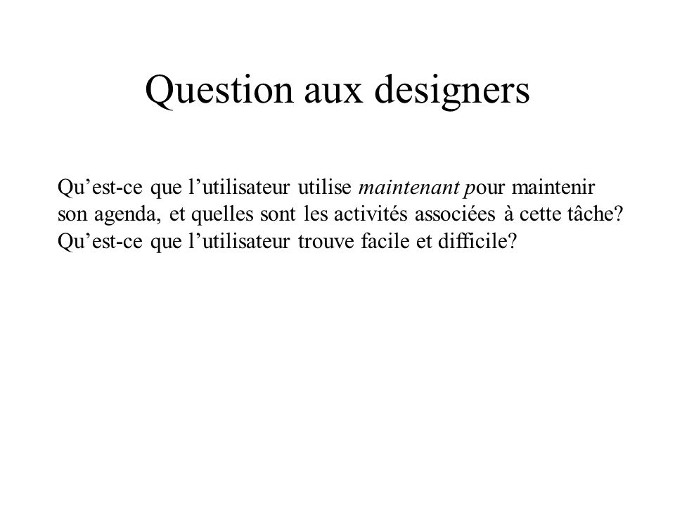 Question aux designers