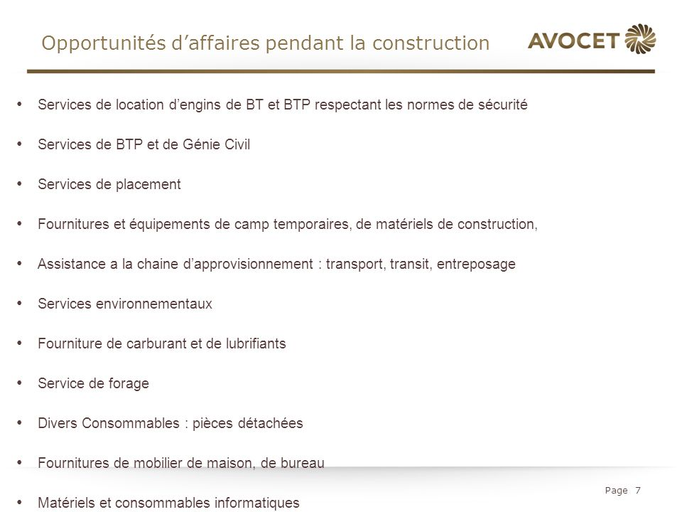 Opportunités d'affaires pendant la construction