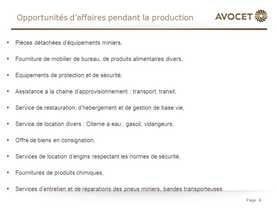 Opportunités d'affaires pendant la production