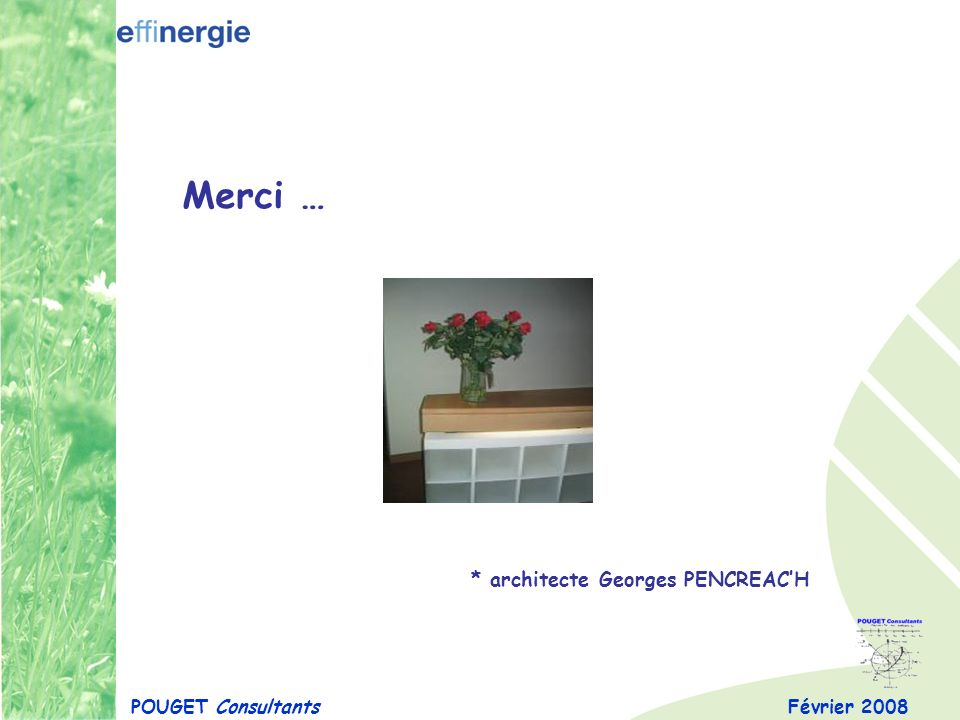 Merci … * architecte Georges PENCREAC'H