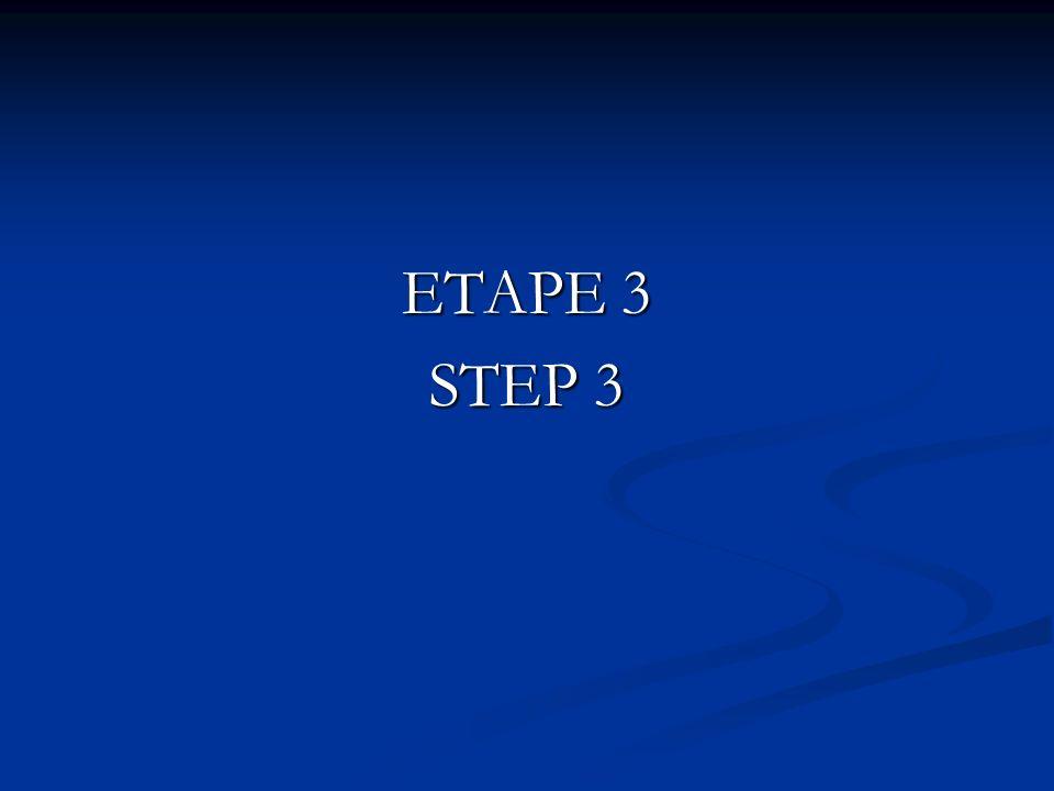 ETAPE 3 STEP 3