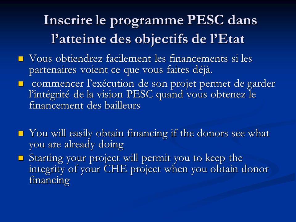 Inscrire le programme PESC dans l'atteinte des objectifs de l'Etat