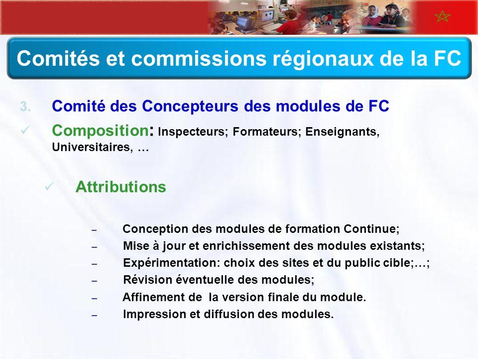 Comités et commissions régionaux de la FC