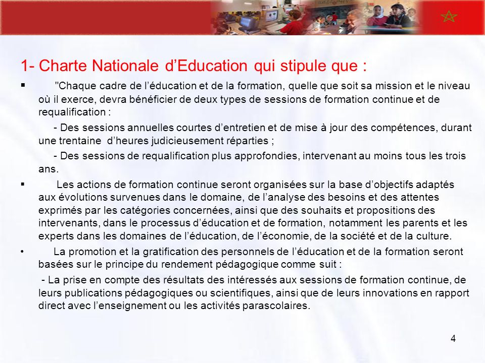 1- Charte Nationale d'Education qui stipule que :