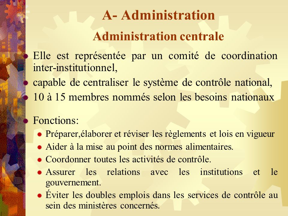 A- Administration Administration centrale