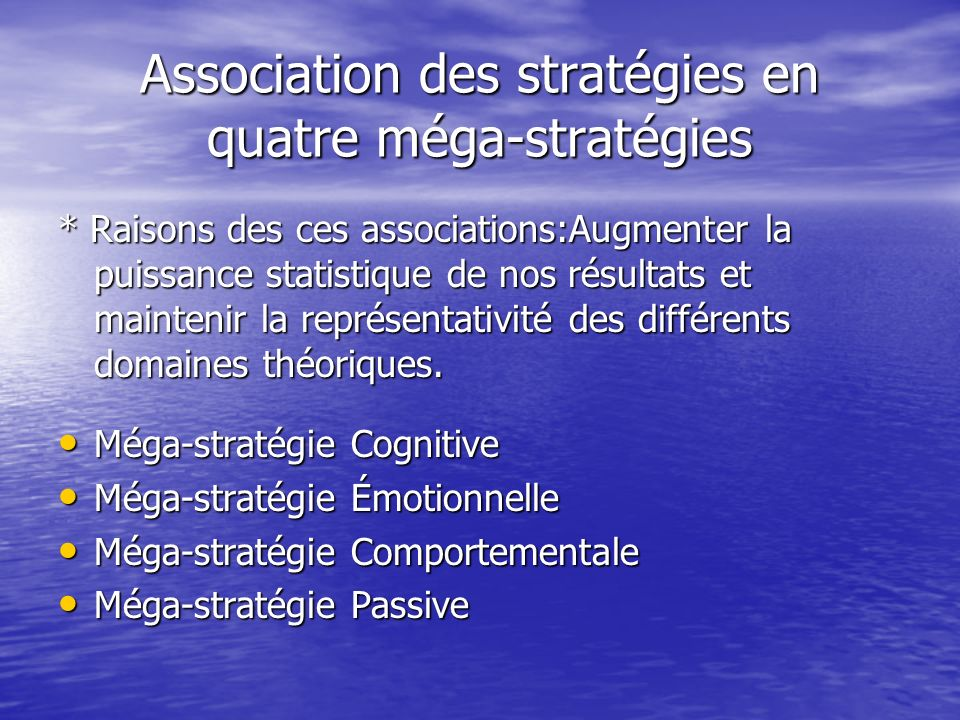 Association des stratégies en quatre méga-stratégies
